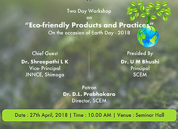 "Two-Day Workshop on ""Eco-Friendly Products and Practices"" on the occasion of Earth Day – 2018"
